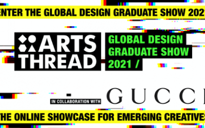 ArtsThread Global Design Graduate Show 2021